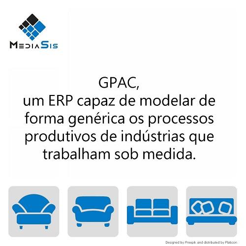 GPAC, um ERP capaz de modelar de forma genérica os processos produtivos de indústrias que trabalham sob medida.